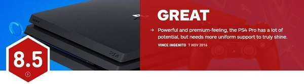 索尼新主机PS4 Pro评分出炉 IGN承认其有实力但是仍需更多支持